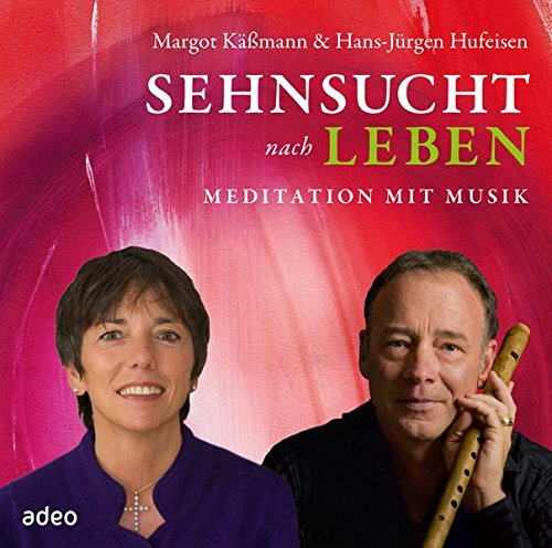Sehnsucht nach Leben - Meditation mit Musik