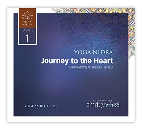 Yoga Nidra - Journey to the Heart: Affirmations of the Higher Self