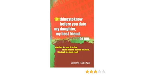 101 Things To Know Before You Date My Daughter My Best Friend Or