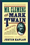 Image of Mr. Clemens and Mark Twain: A Biography