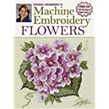 Donna Dewberry's Machine Embroidery Flowers
