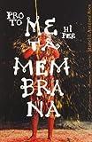 Metamembrana, Marcel-Li Antunez Roca, 8496954870