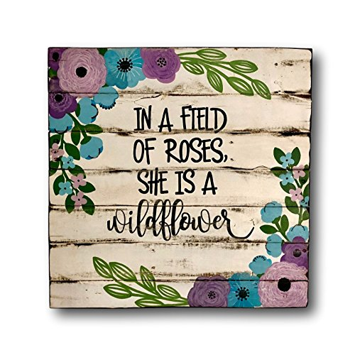 In a Field of Roses She Is a Wildflower Sign - Boho Nursery