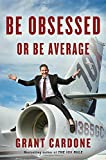Grant Cardone (Author) (293)  Buy new: $27.00$17.30 72 used & newfrom$9.43