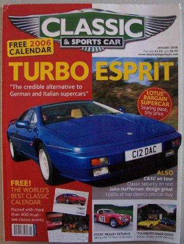 Classic & Sports Car, January 2006, Vol. 24 No. 10 (Lotus Esprit Turbo, Jensen-Healey vs VW-Porsche, Chrysler Newport, Moss' Healey) ()