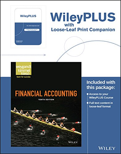(Financial Accounting, 10e WileyPLUS Registration Card + Loose-leaf Print Companion)