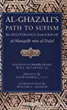 img - for Al-Ghazali's Path to Sufism: His Deliverance from Error (al-Munqidh min al-Dalal) book / textbook / text book