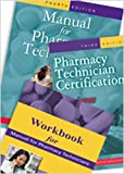 Manual for Pharmacy Technicians, Certification Review, and Workbook Package, , 1585282596