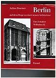 img - for Berlin auf dem Wege zu einer neuen Architektur: D. Zeitalter Wilhelms II (Studien zur Kunst des neunzehnten Jahrhunderts) (German Edition) book / textbook / text book