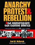Anarchy, Protest and Rebellion, Gloria S. McDarrah, 1560255420
