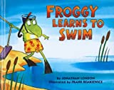 Froggy Learns to Swim, Jonathan London, 0756941180