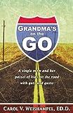 Grandma's on the Go, Carol Weishampel, 0929292731