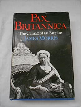 Pax Britannica The Climax Of An Empire Amazon Co Uk border=