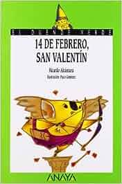 68. 14 de febrero, San Valentín Libros Infantiles - El