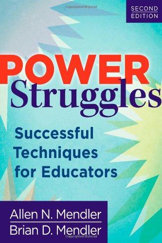 Power Struggles: Successful Techniques for Educators