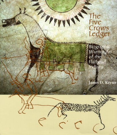 The Five Crows Ledger: Biographic Warrior Art of the Flathead pdf
