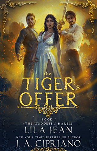 The Tiger's Offer: A Reverse Harem Fantasy (The Goddess's Harem Book 1) cover