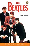 The Beatles (Penguin Readers, Level 3)