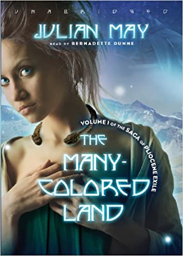 Julian May - The Many-Colored Land Audiobook