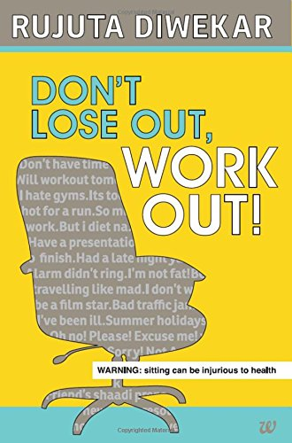 Don't Lose Out; Work Out!