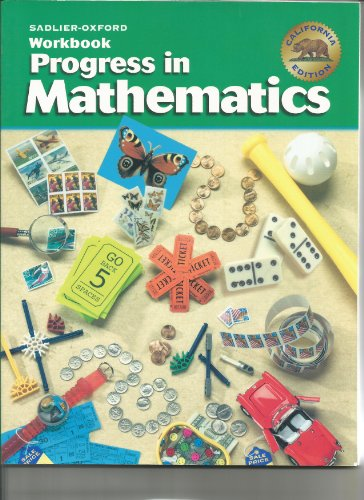 Progress in Mathmatics Workbook Grade 3 (California Edition, Grade 3)