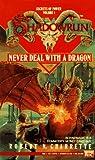 Never Deal with a Dragon (Shadownrun, Vol. 1)