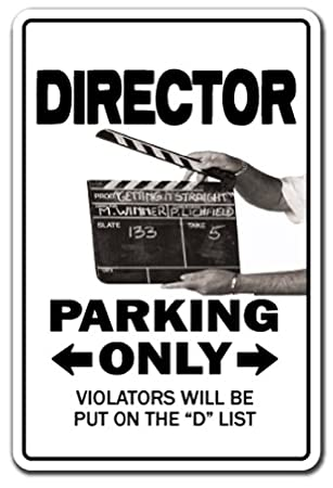 DIRECTOR Sign parking TV company movie film UCLA picture   Indoor/Outdoor    12