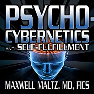 Psycho-Cybernetics and Self-Fulfillment Speech