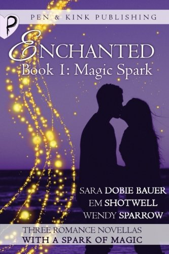 Magic Spark (Enchanted) (Volume 1)
