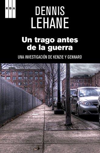 Un trago antes de la guerra (NOVELA POLICÍACA BIB) (Spanish - In Place Copley Boston
