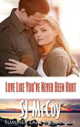 Love Like You've Never Been Hurt (Summer Lake 1)