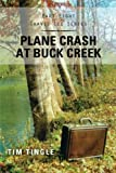 Plane Crash at Buck Creek, Tim Tingle, 1477296441