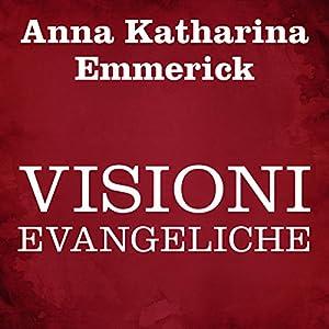 Visioni evangeliche Audiobook
