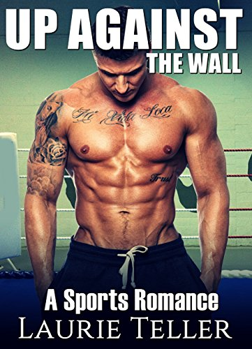 Download for free ROMANCE: SPORTS ROMANCE Up Against the Wall