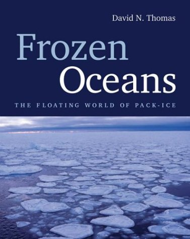 Download Frozen Oceans: The Floating World of Pack-Ice pdf epub