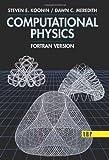 Computational Physics, Steven E. Koonin, 0201386232