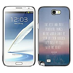Qstar Arte & diseño plástico duro Fundas Cover Cubre Hard Case Cover para SAMSUNG Galaxy Note 2 II / N7100 ( Beautiful Thing Felt Heart Quote Seen Touched)