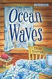 Ocean Waves, Terri Thayer, 0738712175