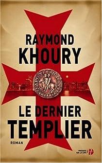 Le dernier templier par Khoury