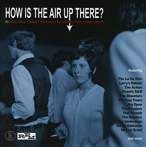 How Is The Air Up There?: 80 Mod, Soul And Freakbeat Nuggets From Down Under /  Various ()