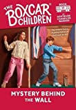 img - for Mystery Behind the Wall (The Boxcar Children Mysteries) book / textbook / text book