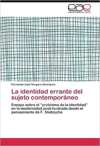 La identidad errante del sujeto contemporáneo: Ensayo sobre el