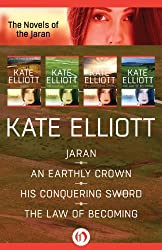 The Novels of the Jaran: Jaran, An Earthly Crown, His Conquering Sword, and The Law of Becoming