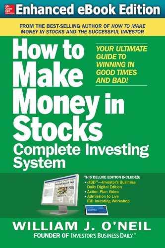 The How to Make Money in Stocks Complete Investing System: Your Ultimate Guide to Winning in Good Times and Bad (Trade Options Make Money compare prices)