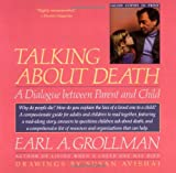 Talking about Death, Earl A. Grollman, 0807023639