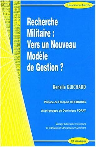 En ligne téléchargement Recherche militaire : vers un nouveau modèle de gestion ? pdf, epub ebook