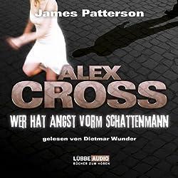 Wer hat Angst vorm Schattenmann (Alex Cross 5)