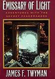 Emissary of Light, James F. Twyman, 0446523003