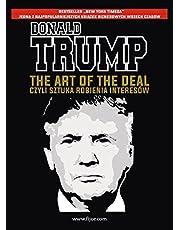 The Art of the Deal, czyli sztuka robienia interesow