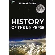 HISTORY OF THE UNIVERSE (English Edition)